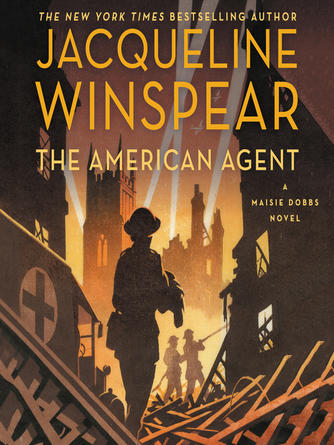 Jacqueline Winspear: The american agent : A Maisie Dobbs Novel