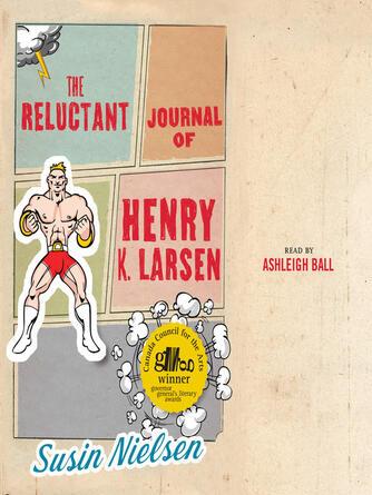 Susin Nielsen: The reluctant journal of henry k. larsen