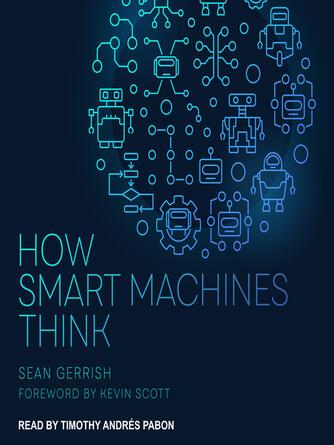 Sean Gerrish: How smart machines think