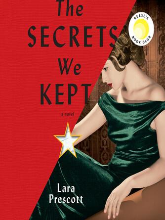 Lara Prescott: The secrets we kept : A Novel