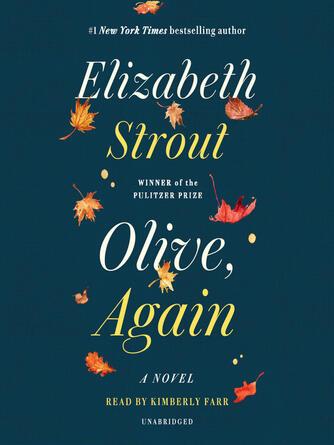 Elizabeth Strout: Olive, again : A Novel