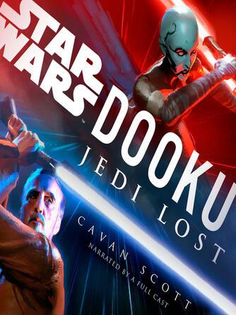 Cavan Scott: Dooku : Jedi lost