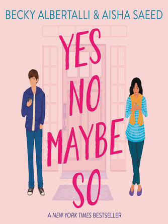 Becky Albertalli: Yes no maybe so