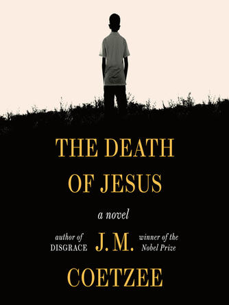 J. M. Coetzee: The death of jesus : A novel