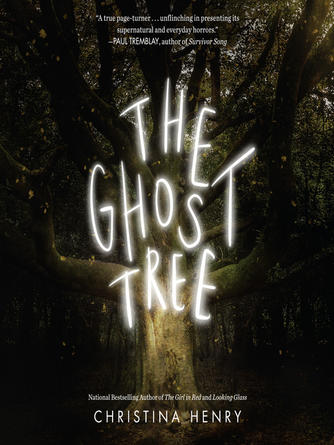 Christina Henry: The ghost tree