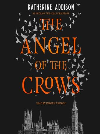 Katherine Addison: The angel of the crows