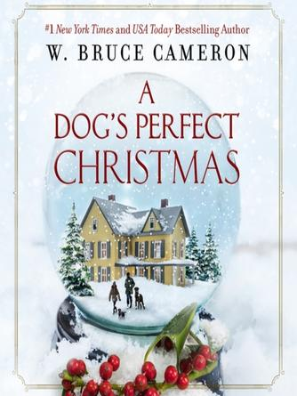 W Bruce Cameron: A dog's perfect christmas