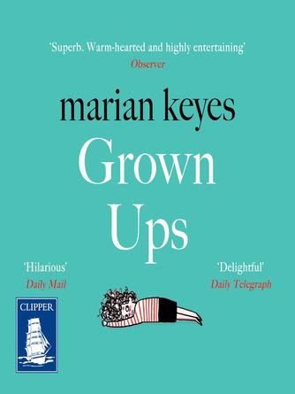 Marian Keyes: Grown-ups
