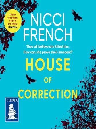 Nicci French: House of correction