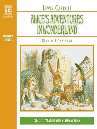 Lewis Carroll: Alice's adventures in wonderland : Alice Series, Book 1