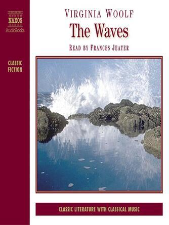 Virginia Woolf: The waves