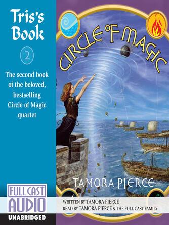 Tamora Pierce: Tris's book : Circle of Magic Series, Book 2