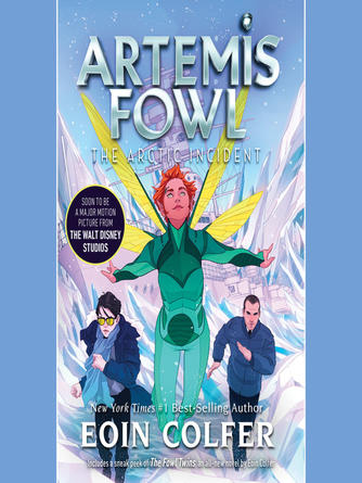 Eoin Colfer: The arctic incident : Artemis Fowl Series, Book 2