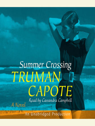 Truman Capote: Summer crossing