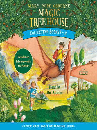 Mary Pope Osborne: Magic tree house collection, books 1-8