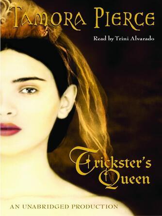 Tamora Pierce: Trickster's queen : Tortall: Daughter of the Lioness Series, Book 2