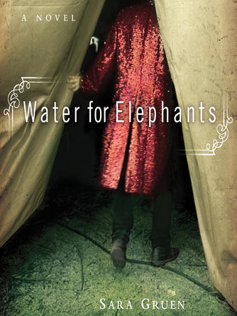 Sara Gruen: Water for elephants