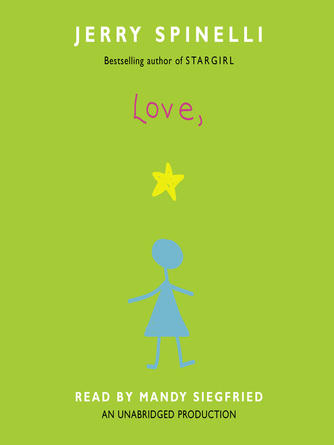 Jerry Spinelli: Love, stargirl : Stargirl Series, Book 2