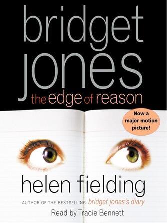 Helen Fielding: The edge of reason : Bridget Jones Series, Book 2