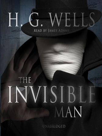 H. G. Wells: The invisible man