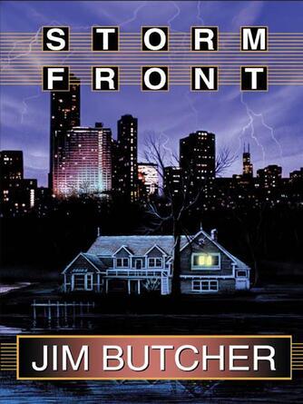Jim Butcher: Storm front : The Dresden Files Series, Book 1