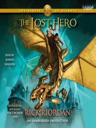 Rick Riordan: The lost hero : The Heroes of Olympus Series, Book 1