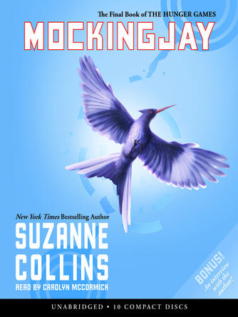 Suzanne Collins: Mockingjay : The Hunger Games Series, Book 3