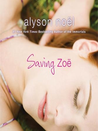 Alyson Noël: Saving zoe : A novel