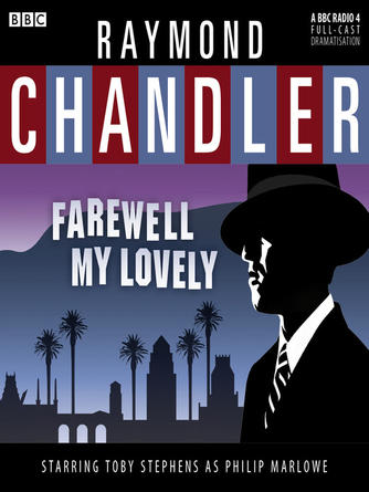 Raymond Chandler: Farewell my lovely : Philip Marlowe Series, Book 2