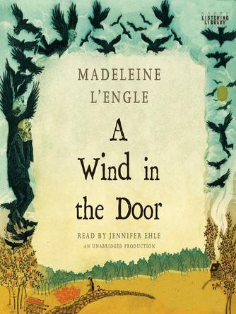 Madeleine L'Engle: A wind in the door : Time quartet, book 2