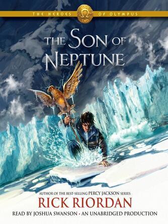 Rick Riordan: The son of neptune : The Heroes of Olympus Series, Book 2