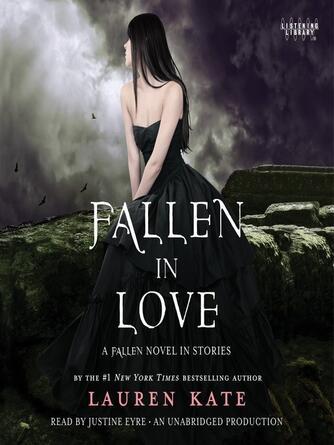 Lauren Kate: Fallen in love : Fallen Series, Book 3.5
