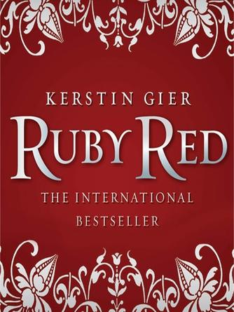 Kerstin Gier: Ruby red : Ruby Red Trilogy, Book 1
