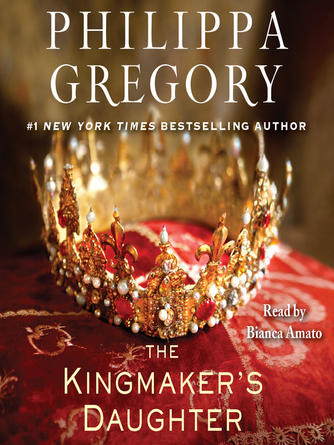 Philippa Gregory: The kingmaker's daughter : Cousins' War Series, Book 4