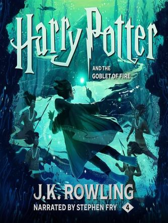 J. K. Rowling: Harry potter and the goblet of fire : Harry Potter Series, Book 4