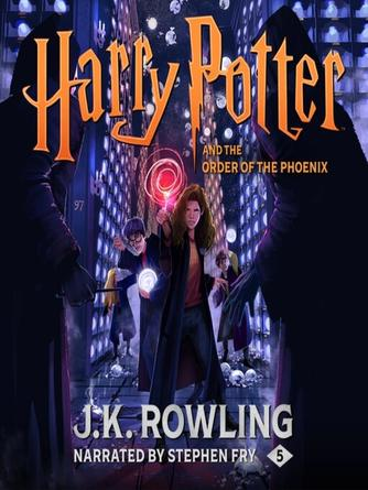 J. K. Rowling: Harry potter and the order of the phoenix : Harry Potter Series, Book 5