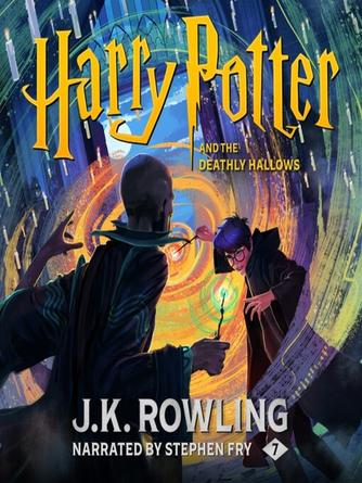 J. K. Rowling: Harry potter and the deathly hallows : Harry Potter Series, Book 7