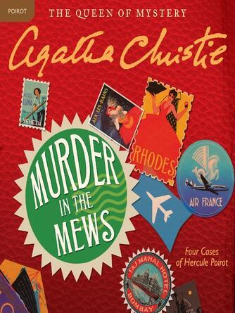 Agatha Christie: Murder in the mews : Hercule Poirot Series, Book 17