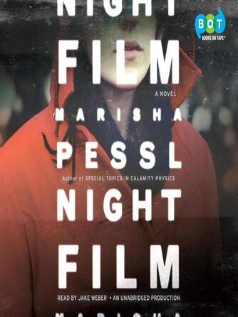 Marisha Pessl: Night film : A Novel