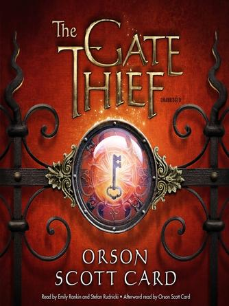Orson Scott Card: The gate thief : Mither Mages Series, Book 2