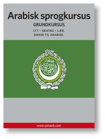 Ann-Charlotte Wennerholm: Arabisk sprogkursus : Grundkursus