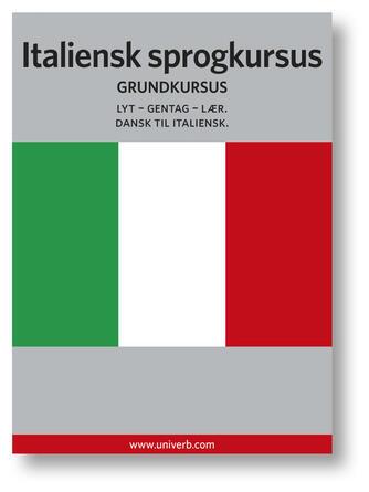 Ann-Charlotte Wennerholm: Italiensk sprogkursus : Grundkursus