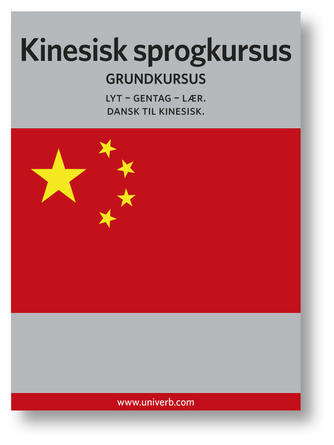 Ann-Charlotte Wennerholm: Kinesisk sprogkursus : Grundkursus