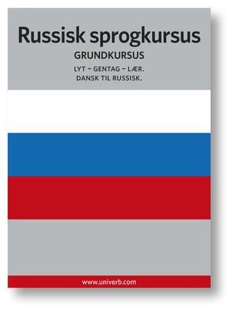Ann-Charlotte Wennerholm: Russisk sprogkursus : Grundkursus