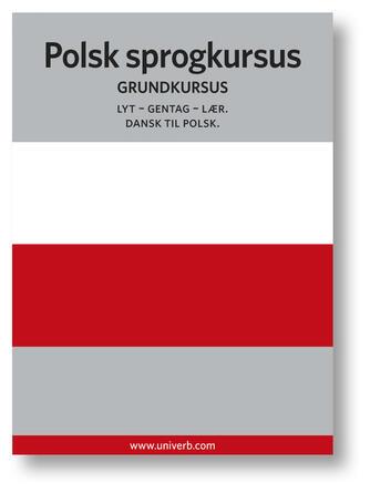 Ann-Charlotte Wennerholm: Polsk sprogkursus : Grundkursus