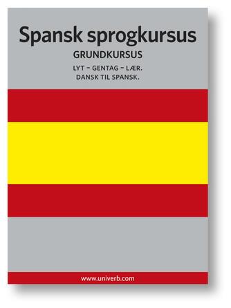 Ann-Charlotte Wennerholm: Spansk sprogkursus : Grundkursus