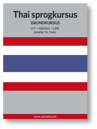 Ann-Charlotte Wennerholm: Thai sprogkursus : Grundkursus