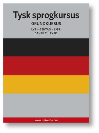 Ann-Charlotte Wennerholm: Tysk sprogkursus : Grundkursus