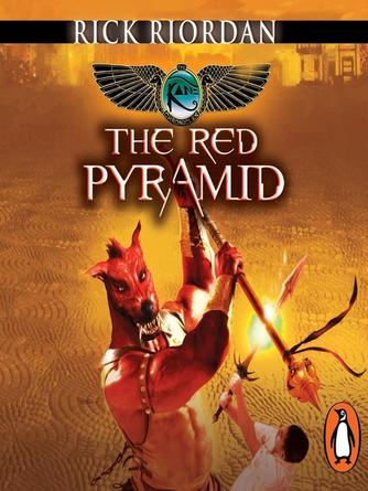 Rick Riordan: The red pyramid (the kane chronicles book 1) : The Kane Chronicles Series, Book 1