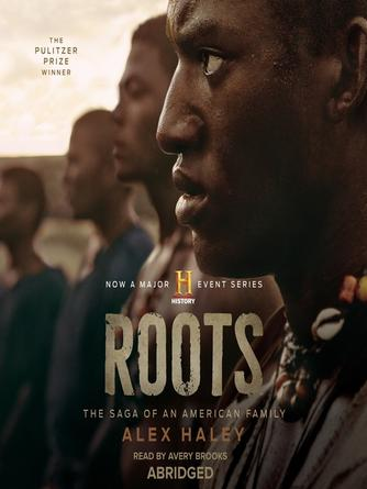 Alex Haley: Roots : The saga of an american family